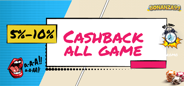 Cashback 5-10% All Game
